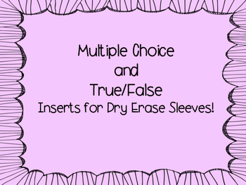 Multiple Choice, True False and Explanation Inserts for Dr