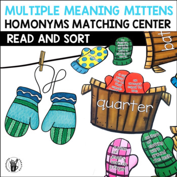 Multiple Meaning Mittens Center- A Homonyms Game