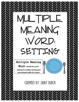 Multiple Meaning Word- Setting