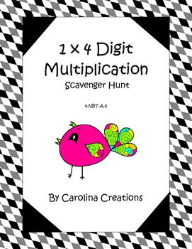 Multiplication 1 x 4 Digit Scavenger Hunt 4.NBT.5