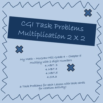 Multiplication 2 X 2 CGI Math Task Problems