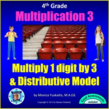 Common Core 4th - Multiplication 3 - 1 Digit x 3 Digits wi