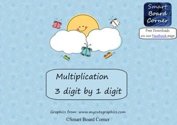 Multiplication 3 digit by 1 digit Smart Board Lesson Butte