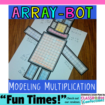 Multiplication Activity: Array-Bot by Elementary Lesson Plans ...