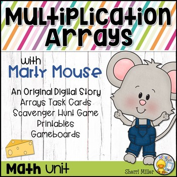 Multiplication Arrays Unit with Marty Mouse