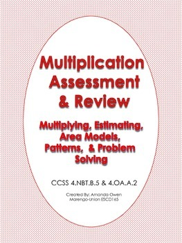 Multiplication Assessment & Review - CCSS Aligned