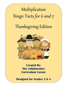 Multiplication Bingo: Facts 6 and 7 (Thanksgiving Edition)