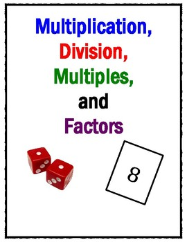 Multiplication, Division, Factors, and Multiples!