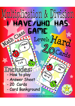 Multiplication & Division - I have, Who has Game – Math *H