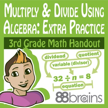 Multiplication & Division: Multiply&Divide Using Algebra X