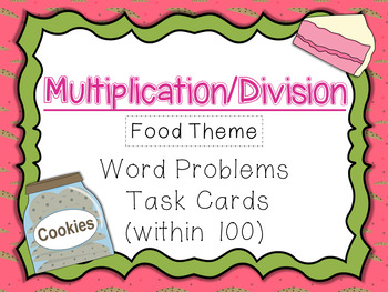 Multiplication/Division Word Problems Task Cards Within 10