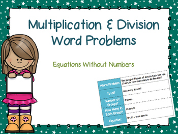 Multiplication & Division Word Problems: Equations Without