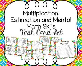 Multiplication: Estimation and Mental Math Skills Task Card Set
