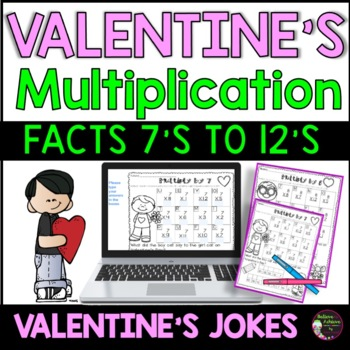 Multiplication Fact Practice (7's to 12's) with Valentine Jokes!