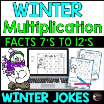 Multiplication Fact Practice (7's to 12's) with Winter Jokes!