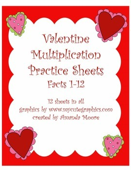 Multiplication Fact Practice Sheets 1-12 Valentine's Theme