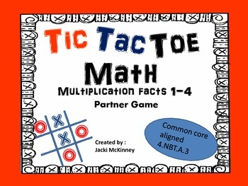 Multiplication Facts 0-4 Tic Tac Toe Game