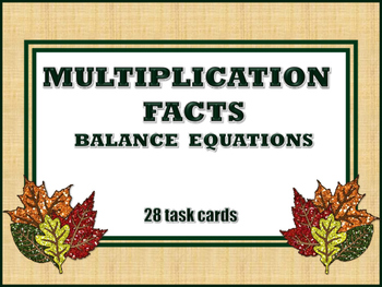 Multiplication Facts - Balance Equations - 28 Fall Themed