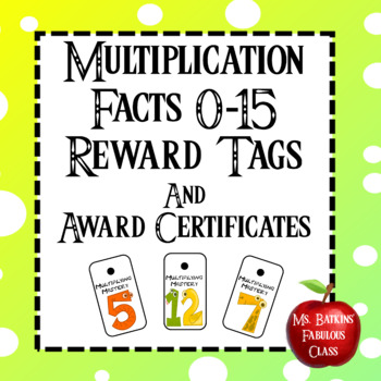 Brag Tags and Award Certificates for Multiplication Facts