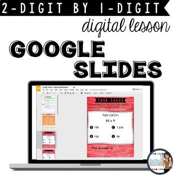 Multiplication Google Lesson {2-digit times 1-digit}