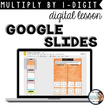 Multiplication Google Lesson {3 and 4-digit by 1-digit}