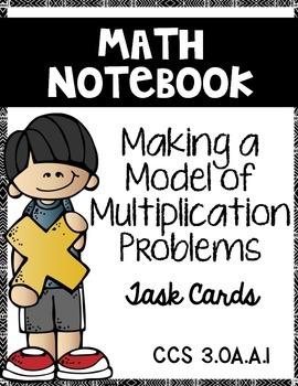 Multiplication Making a Model:  Math Notebook CCS 3.OA.A.1