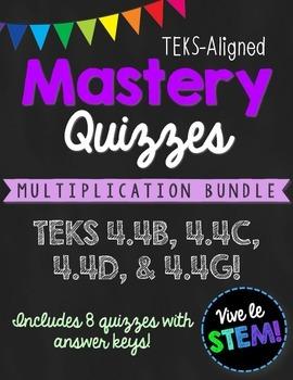 Multiplication Mastery Quiz BUNDLE {TEKS 4.4B, 4.4C, 4.4D & 4.4G}