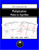 Multiplication: Models to Algorithms (4.4CD, 4.NBT.5)