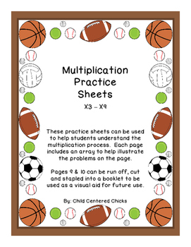 Multiplication Practice Sheets  X3 – X9