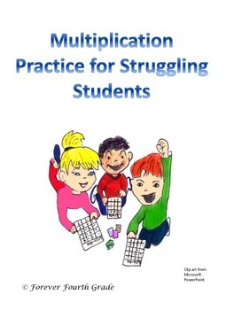 Multiplication Practice for the Struggling Student