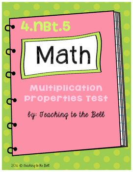 Multiplication Properties Test