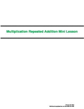 Multiplication: Repeated Addition Mini Lesson