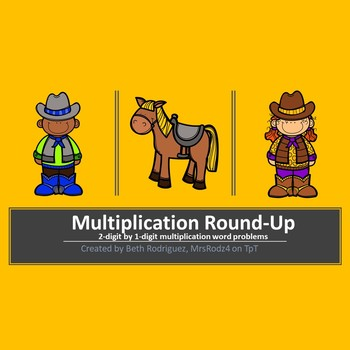 Multiplication Roundup ~ 2-digit by 1-digit word problems