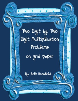 Multiplication: Two digit by Two digit numbers