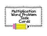 Multiplication Word Problem Task Cards - Set #1 (UPDATED -
