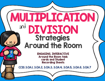 Multiplication and Division Around the Room: Third Grade C