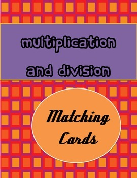Multiplication and Division Cards