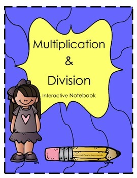 Multiplication and Division Interactive Notebook
