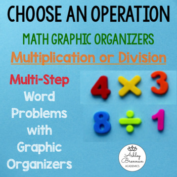 Multiplication and Division Multi-Step Word Problems with