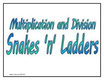 Multiplication and Division Snakes 'n' Ladders