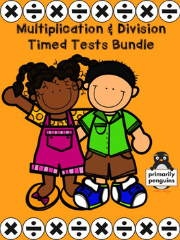 Multiplication and Division Timed Tests Bundle