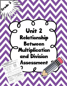 Multiplication and Division Unit 2 Math Assessment