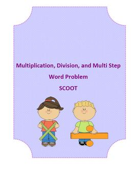 Multiplication and Division Word Problem (Multi-Step) SCOOT