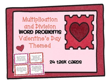 Multiplication and Division Word Problem Task Cards Valent