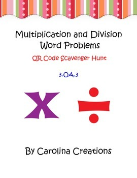 Multiplication and Division Word Problems QR Code Scavenge