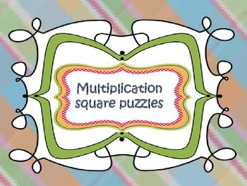 Multiplication {square puzzles}