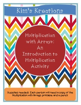 Multiplication with Arrays: An Introduction to Multiplicat