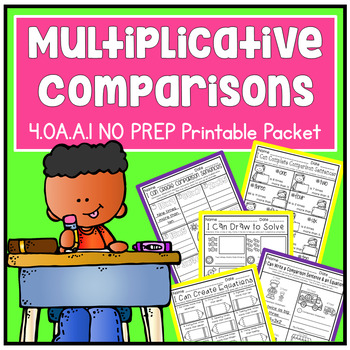 Multiplicative Comparison Fourth Grade Math 4.OA.A.1 NO PR