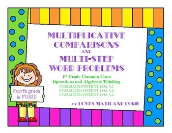 Multiplicative Comparisons and Multi-Step Word Problems: T
