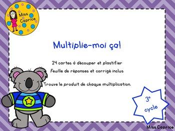 Multiplie-moi ça! - 3e cycle